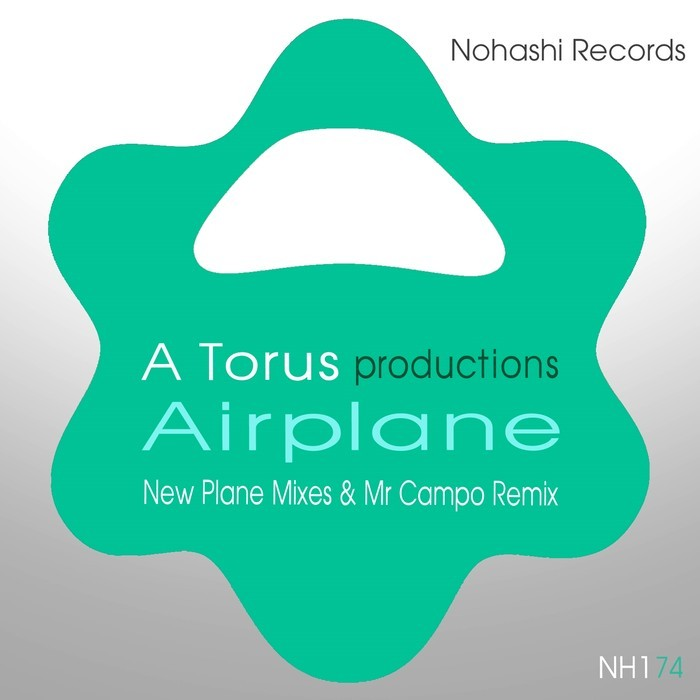 TORU S/A TORUS - Airplane (New Plane Mixes & Mr Campo Remix)