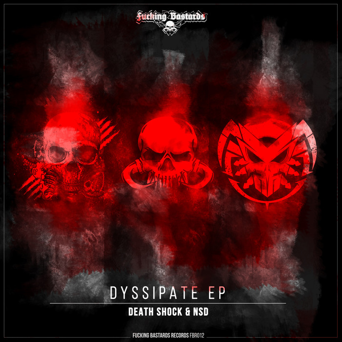 DEATH SHOCK/NSD - Dyssipate EP