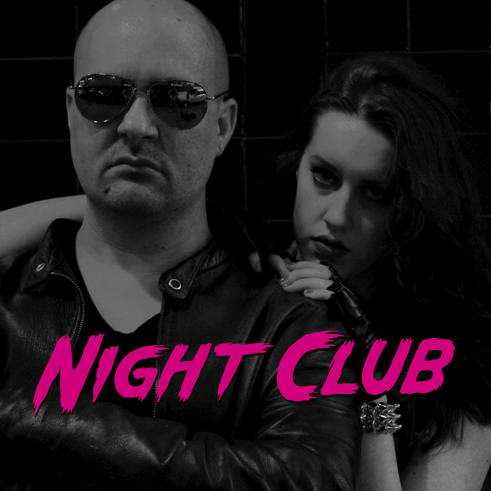 NIGHT CLUB - Night Club