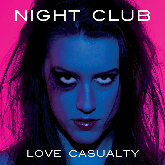 NIGHT CLUB - Love Casualty