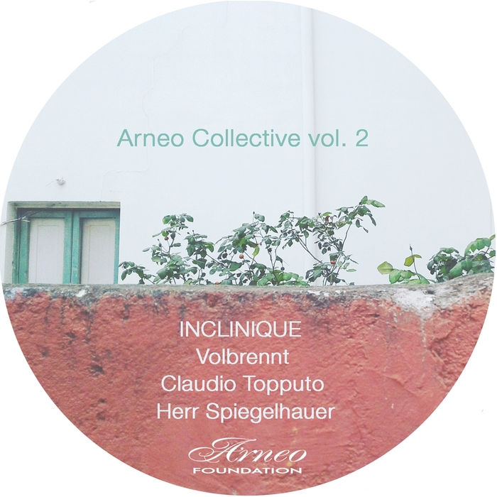 INCLINIQUE/VOLBRENNT/CLAUDIO TOPPUTO/HERR SPIEGELHAUER - Arneo Collective Vol 2