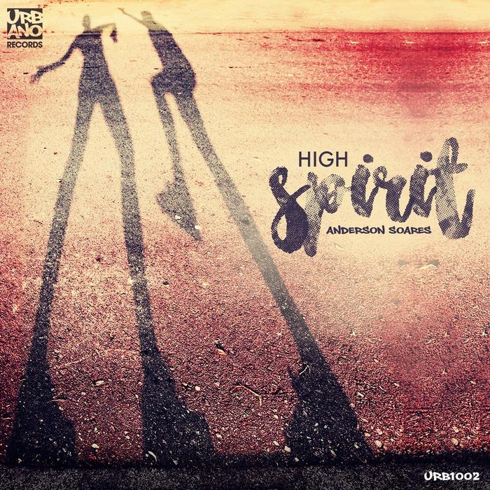 ANDERSON SOARES - High Spirit