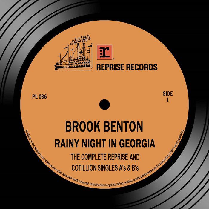 BROOK BENTON - Rainy Night In Georgia: The Complete Reprise & Cotillion Singles A's & B's