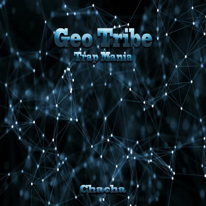 GEO TRIBE - Trap Mania