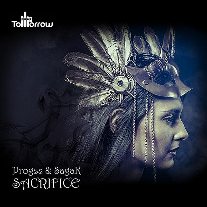 PROGSS & SAGAK - Sacrifice