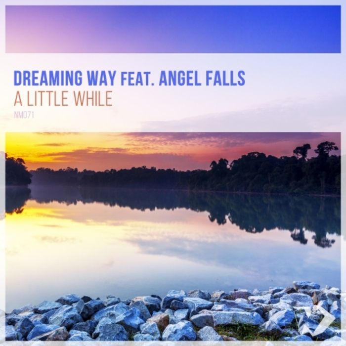 DREAMING WAY - A Little While