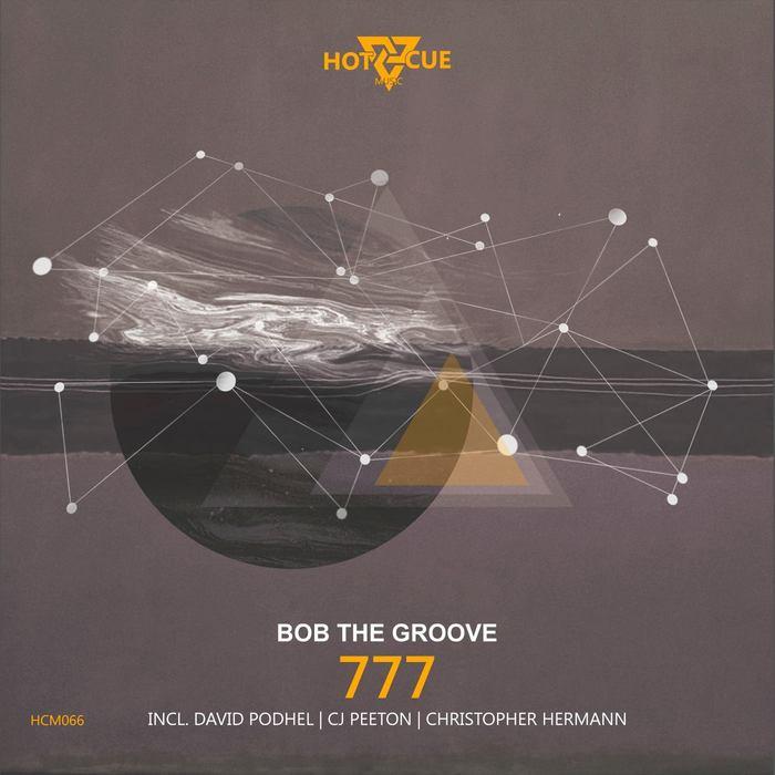 BOB THE GROOVE - 777