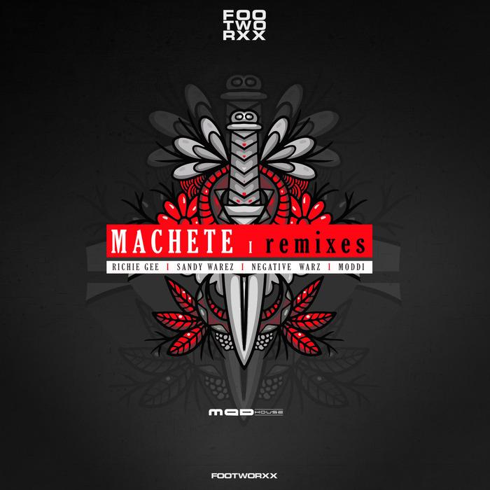 SANDY WAREZ/RICHIE GEE/NEGATIVE WARZ - Machete Remixes