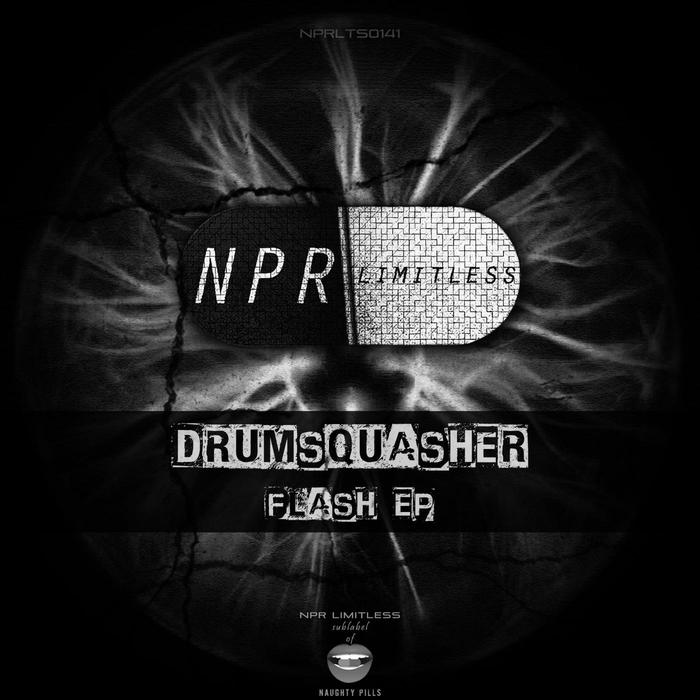 DRUMSQUASHER - Flash EP