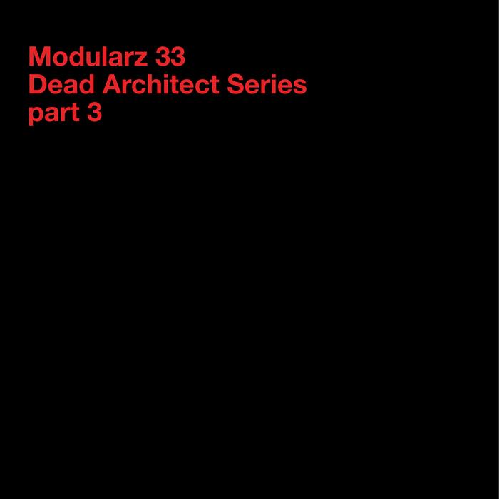 DEVELOPER/ROLL DANN/CONRAD VAN ORTON/PATRIK CARRERA - Dead Architect Series - Part 3