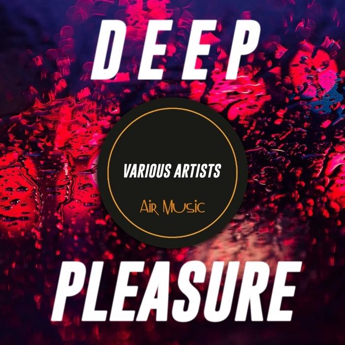 VARIOUS - Deep Pleasure