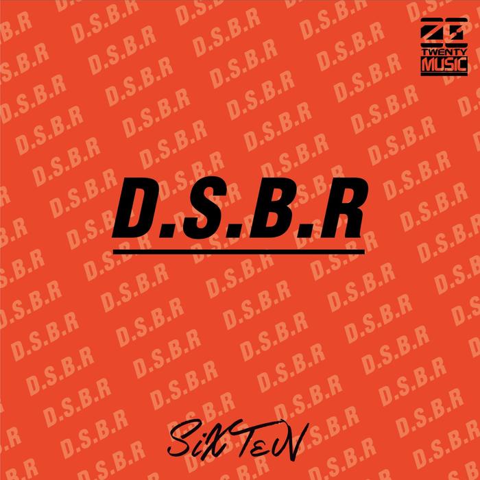 SIXTEN - D.S.B.R