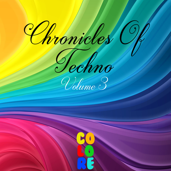 VARIOUS - Chronicles Of Techno Vol 3