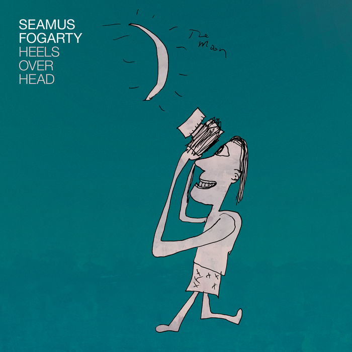 SEAMUS FOGARTY - Heels Over Head