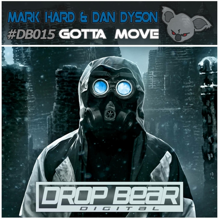 MARK HARD & DAN DYSON - Gotta Move