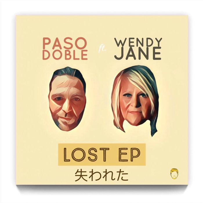 PASO DOBLE - Lost EP (feat Wendy Jane)