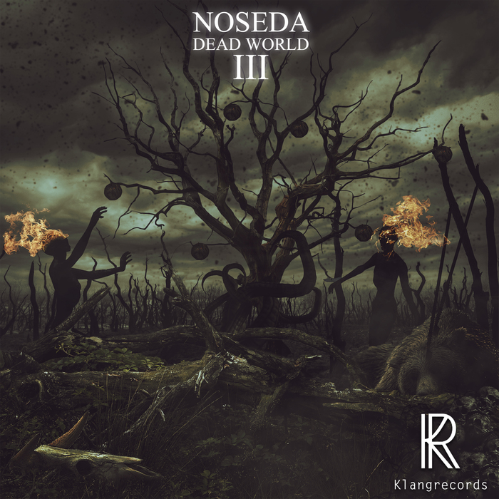 NOSEDA - Dead World III
