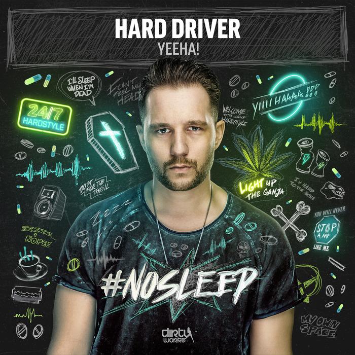 HARD DRIVER - Yeeha!