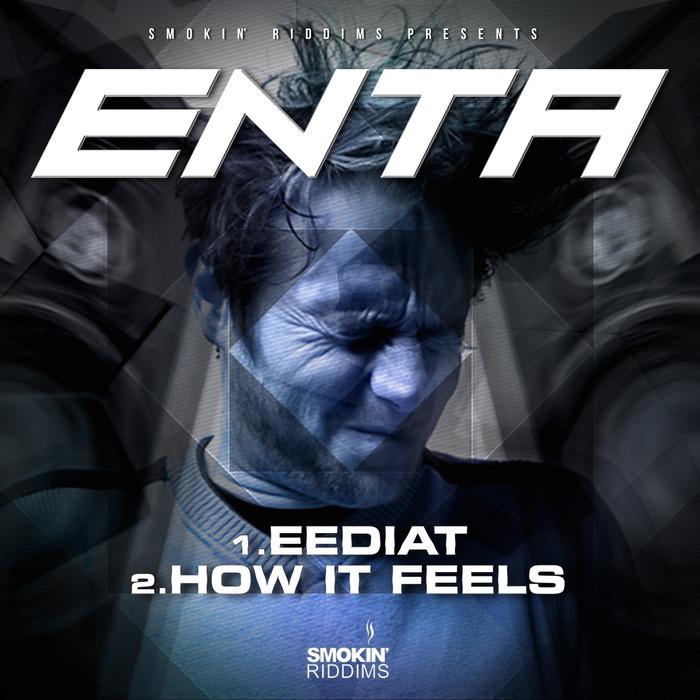 ENTA - Eediat/How It Feels