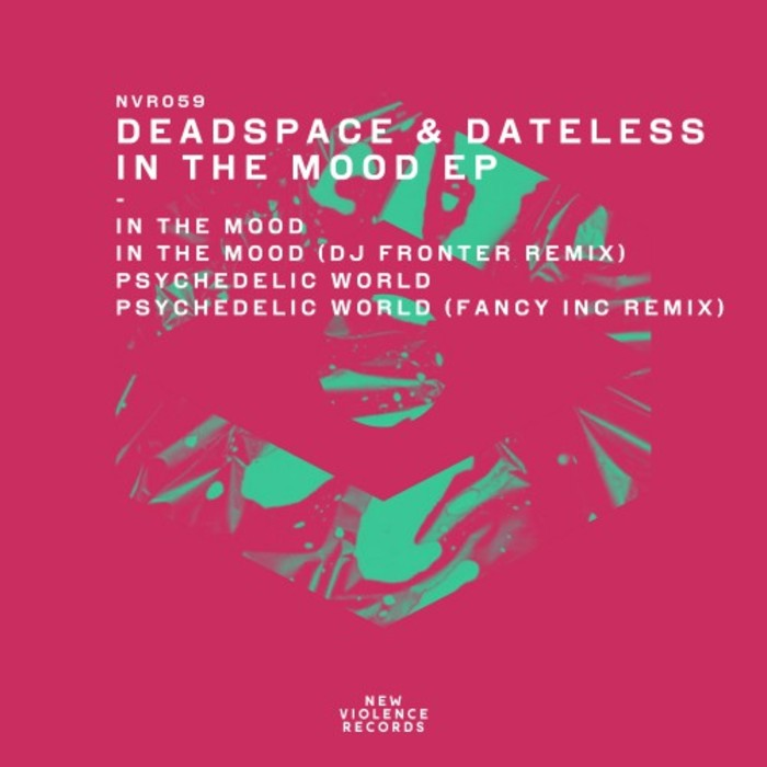 DEAD SPACE & DATELESS - In The Mood EP