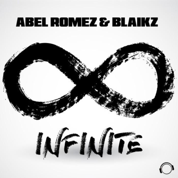 ABEL ROMEZ & BLAIKZ - Infinite