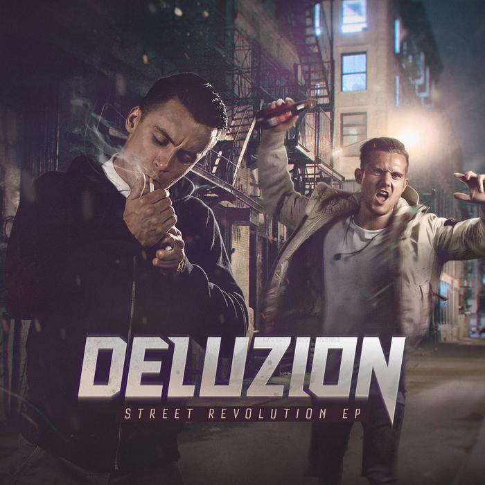 DELUZION - Street Revolution EP