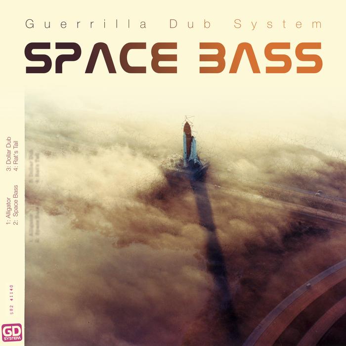 GUERRILLA DUB SYSTEM - Space Bass