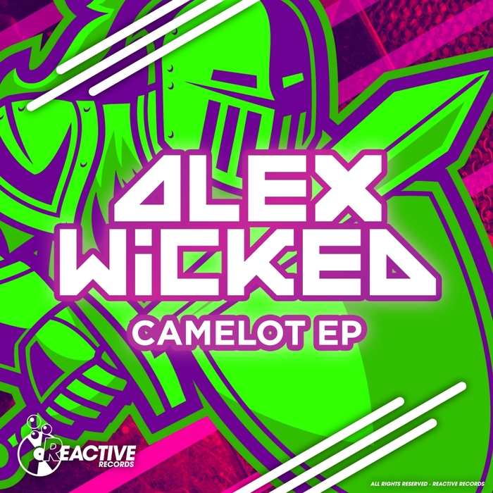 ALEX WICKED - Camelot EP