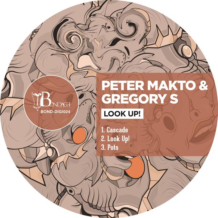 PETER MAKTO & GREGORY S - Look Up!