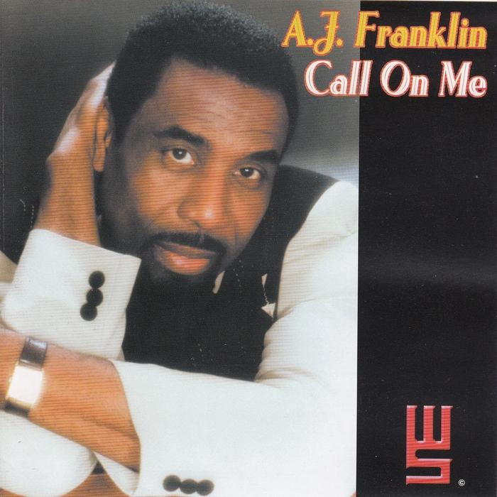 AJ FRANKLIN - Call On Me