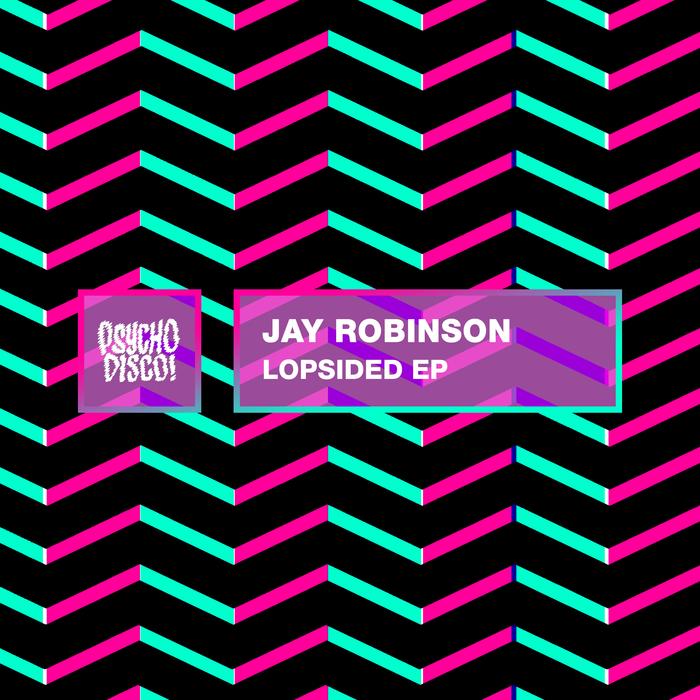 JAY ROBINSON - Lopsided