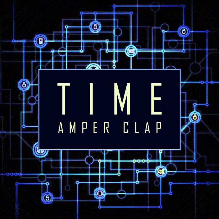 AMPER CLAP - Time