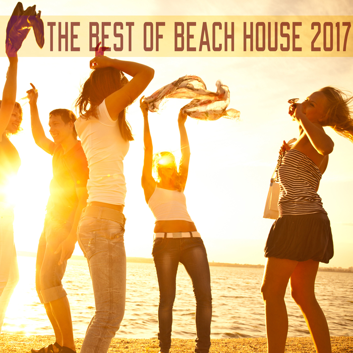 VARIOUS - The Best Of Beach House 2017