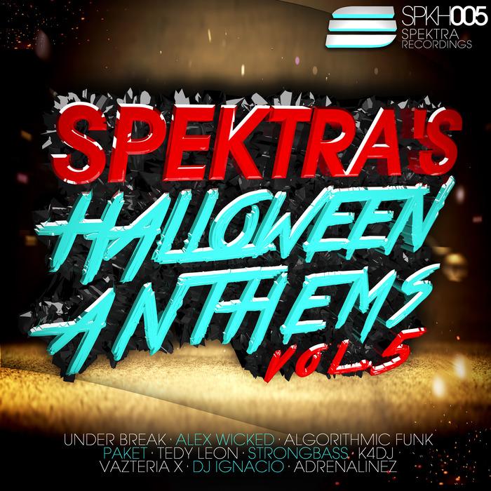 VARIOUS - Spektra's Halloween Anthems Vol 5