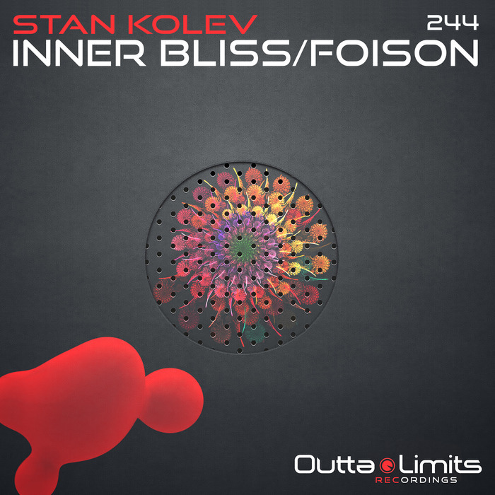 STAN KOLEV - Inner Bliss/Foison EP