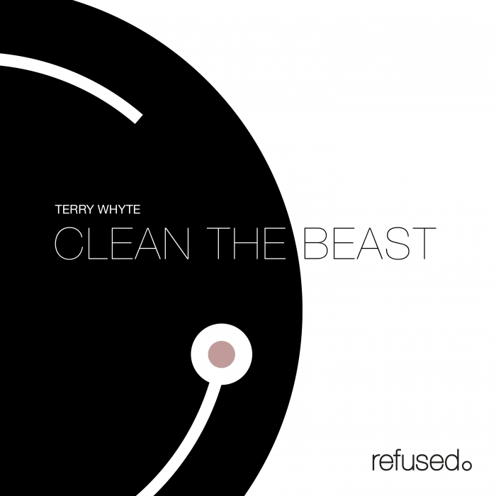 TERRY WHYTE - Clean The Beast