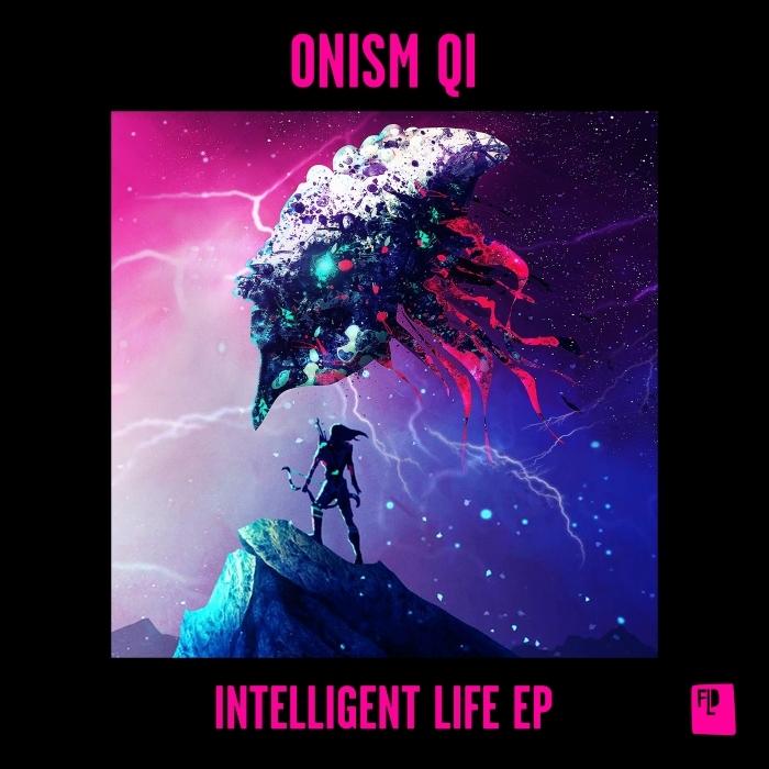 ONISM QI - Intelligent Life EP