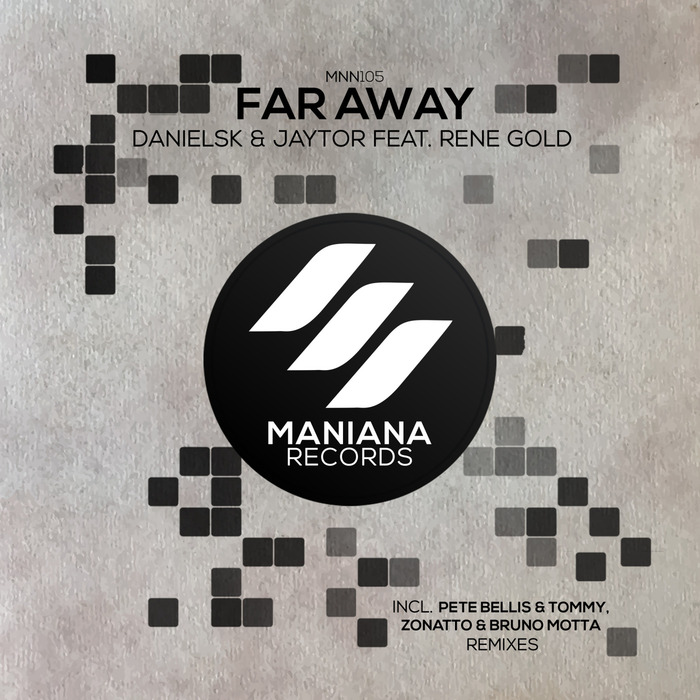 JAYTOR/DANIELSK/RENE GOLD - Far Away