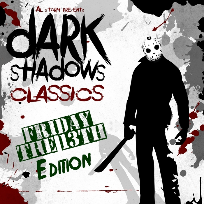 VARIOUS - Dark Shadows Classics: Friday The 13Th Edition