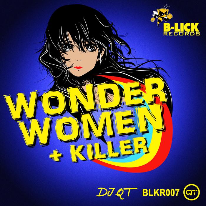 DJ QT - Wonder Women
