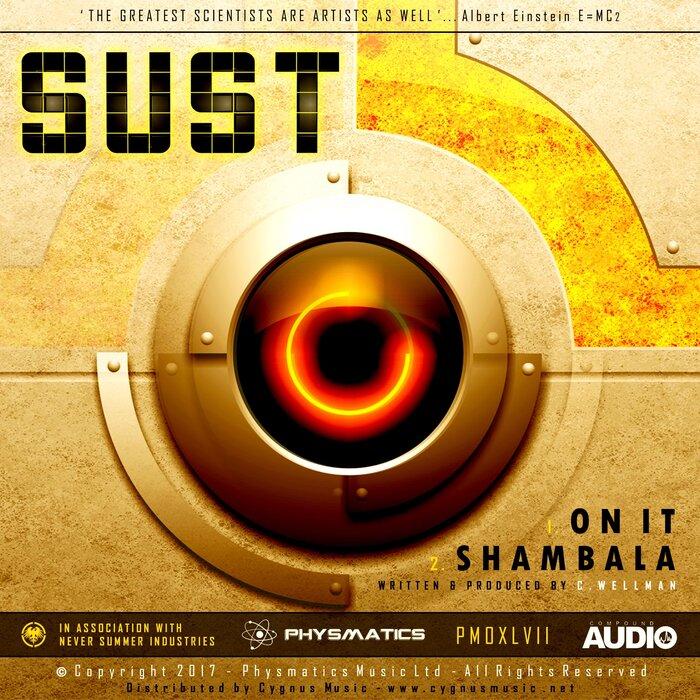 SUST - On It/Shambala