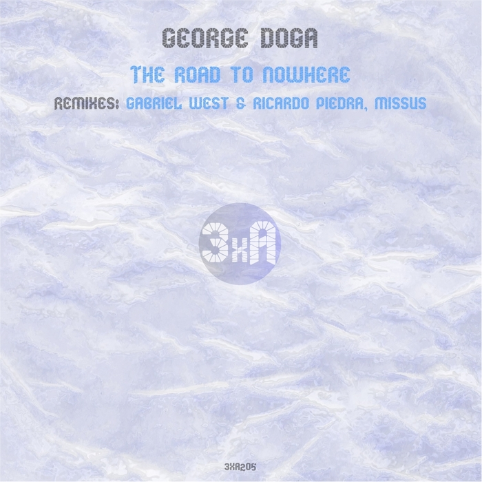 GEORGE DOGA - The Road To Nowhere