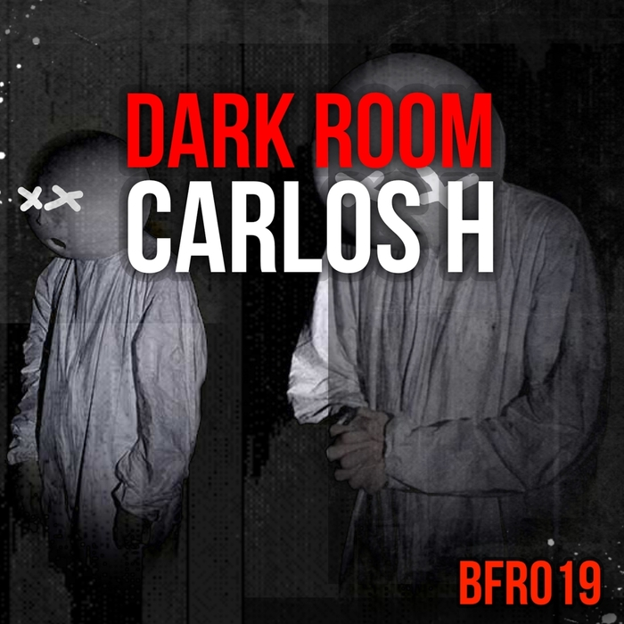 CARLOS H - The Dark Room