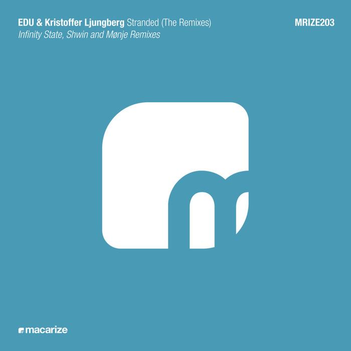 KRISTOFFER LJUNGBERG/EDU - Stranded (The Remixes)