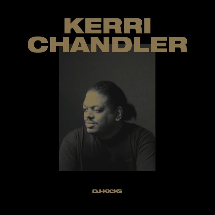 KERRI CHANDLER/VARIOUS - DJ-Kicks