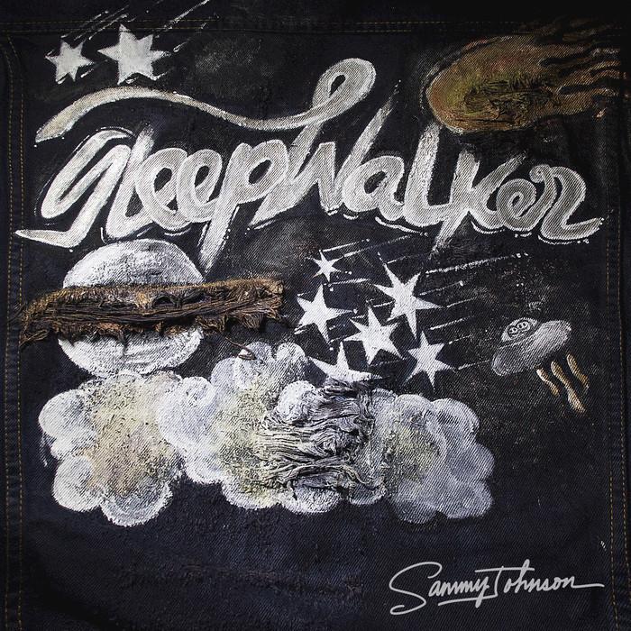 SAMMY JOHNSON - Sleepwalker