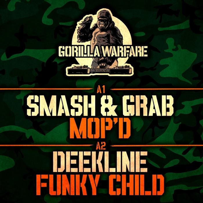 SMASH & GRAB/DEEKLINE - MOP'D/Funky Child