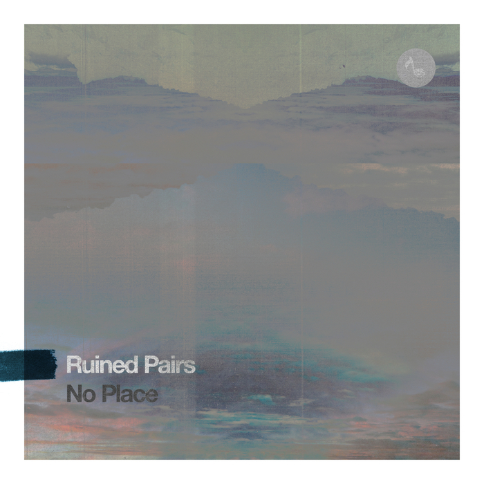 RUINED PAIRS feat 80BUG - No Place