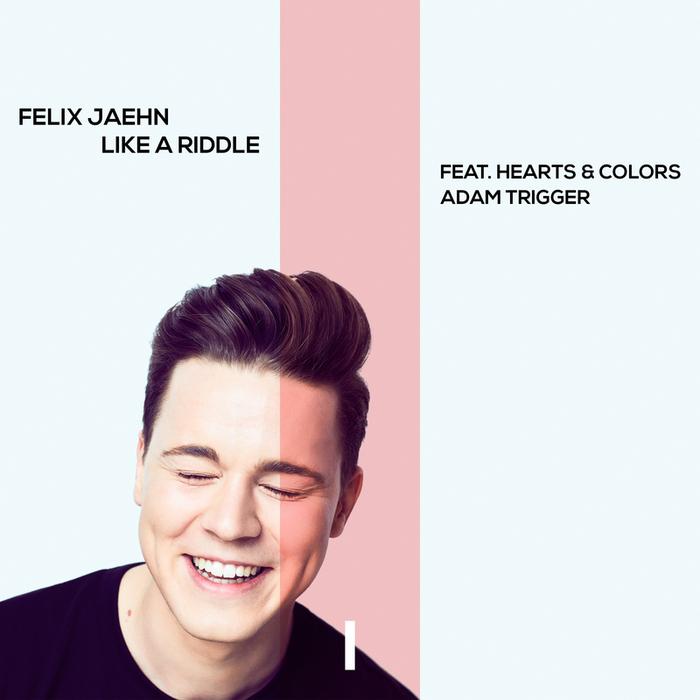 FELIX JAEHN feat HEARTS & COLORS/ADAM TRIGGER - Like A Riddle