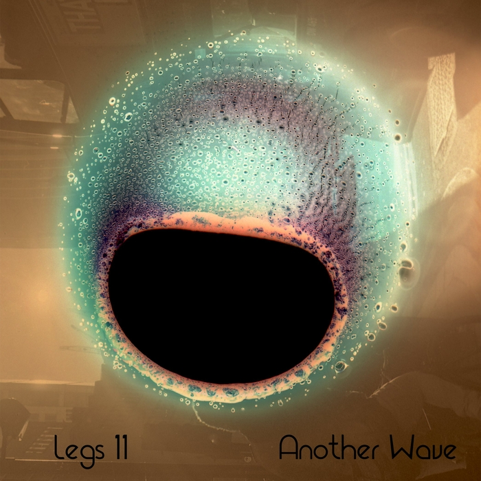 LEGS 11 - Another Wave